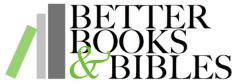 Better Books and Bibles